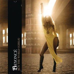 Run The World (Girls) - Beyonce