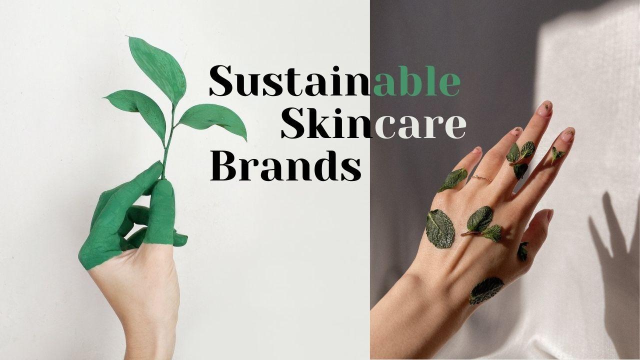 Sustainable Skincare
